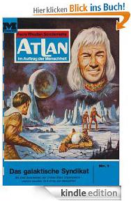 Atlan Band 1: Das galaktische Syndikat