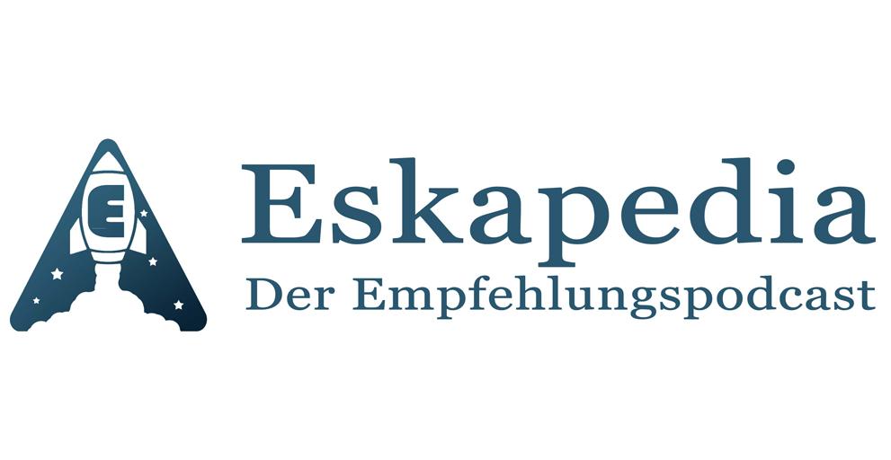 Eskapedia – frischgeschnittene Podcast-Empfehlungen