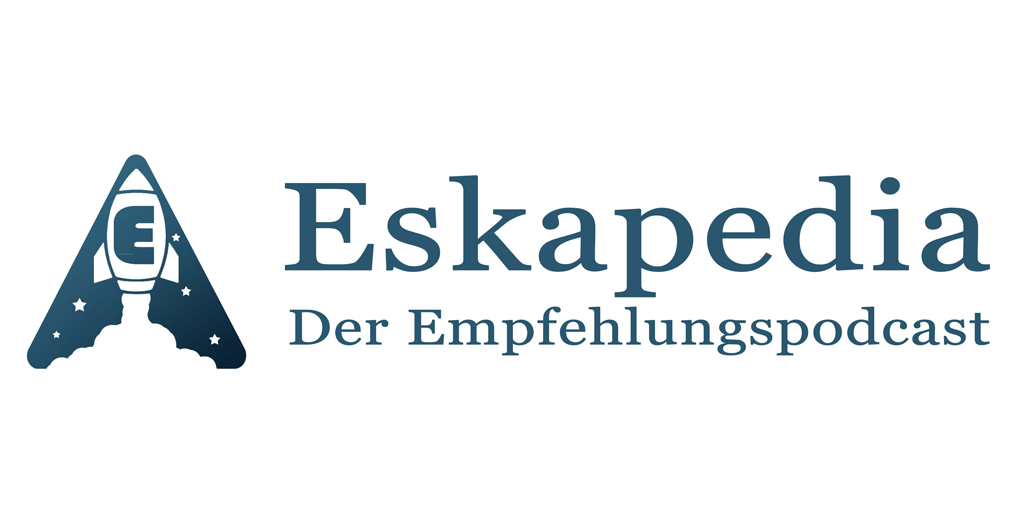 Eskapedia - Der Empfehlungspodcast